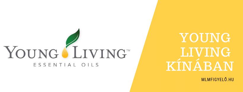 A Young Living Essential Oils megnyitotta Kínát