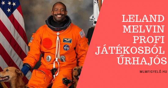 Leland Melvin – Egy űrhajós meséje a kíváncsiságról, perspektíváról és változásról
