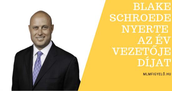A Kannaway vezérigazgatója Blake Schroeder nyerte az Év Nemzetközi Vezetőjének járó díjat