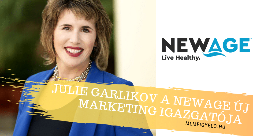 A NewAge új Vezető Marketing Igazgatója (CMO) Julie Garlikov lett