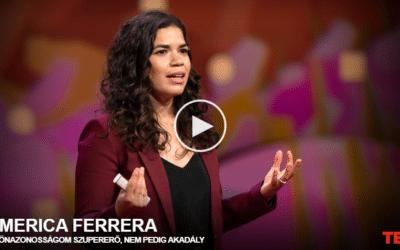 America Ferrera   Az önazonosságom szupererő, nem pedig akadály