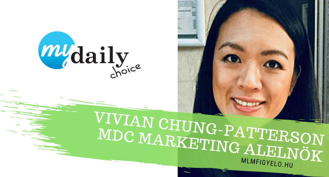 Vivian Chung-Patterson lett a MyDailyChoice Marketing Alelnöke