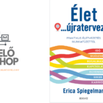 Erica Spiegelman: Élet… újratervezés + munkafüzet